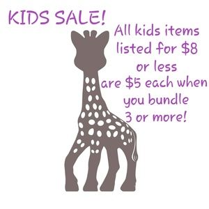 Other - SALE ON ALL KIDS ITEMS $8 OR LESS WITH BUNDLE 3+